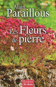 Les Fleurs de pierre   Alain Paraillous