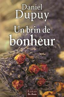 Un brin de bonheur | Dupuy, Daniel