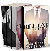 BILLION$: L'INTÉGRALE (Tomes 1 à 3): (Roman Érotique, Milliardaire, Première Fois, Soumission, Alpha Male, BDSM) | Dubois, Rose
