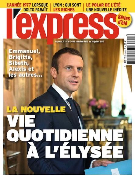 L'Express - Juillet 2017 - La nouvelle vie quotidienne à l'Elysée