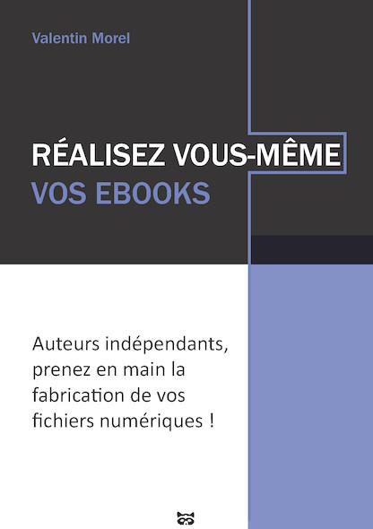 Réalisez vous-même vos Ebooks