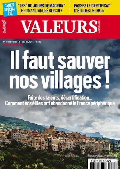 Valeurs Actuelles - Juillet 2017 - Il faut sauver nos villages