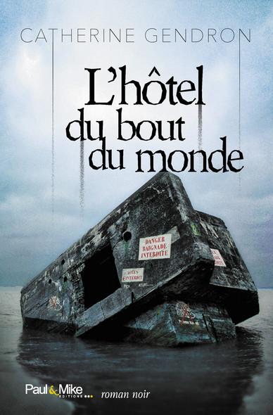 L'hôtel du bout du monde