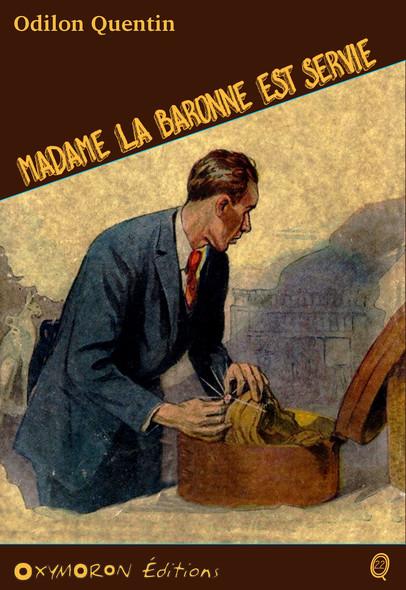Madame la baronne est servie