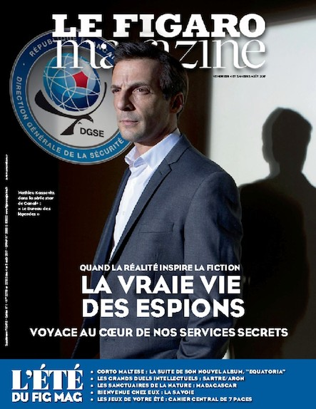 Le Figaro Magazine - Août 2017 : La vraie vie des espions