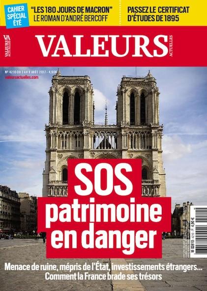 Valeurs Actuelles - Août 2017 - SOS Patrimoine en danger