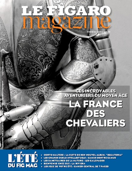 Le Figaro Magazine - Août 2017 : La France des chevaliers