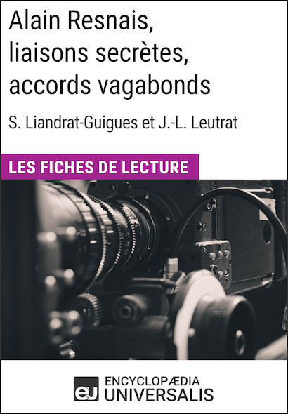 Alain Resnais, liaisons secrètes, accords vagabonds de Suzanne Liandrat-Guigues et Jean-Louis Leutrat