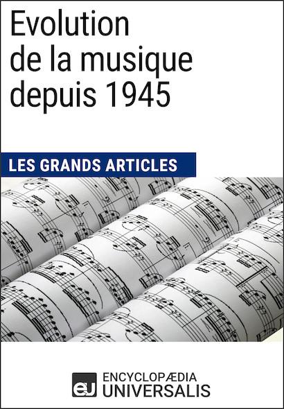 Evolution de la musique depuis 1945
