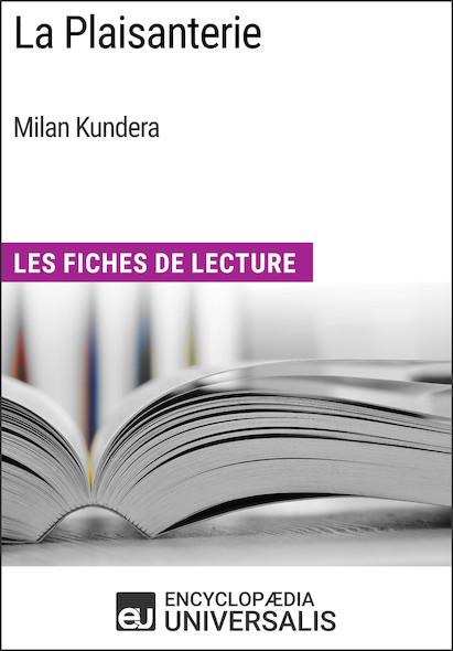 La Plaisanterie de Milan Kundera
