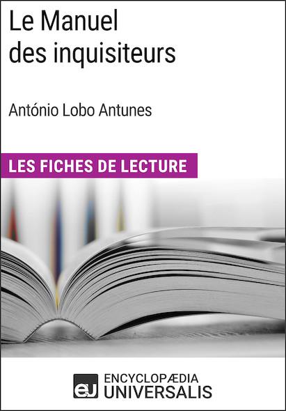 Le Manuel des inquisiteurs d'António Lobo Antunes