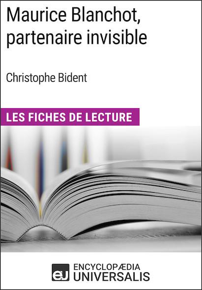 Maurice Blanchot, partenaire invisible de Christophe Bident