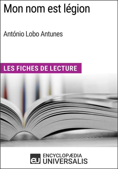 Mon nom est légion d'António Lobo Antunes