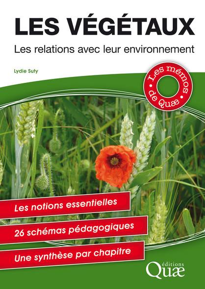 Les végétaux : Les relations avec leur environnement