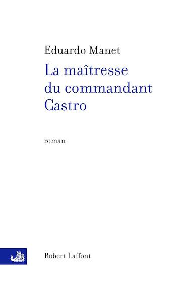 La maîtresse du commandant Castro