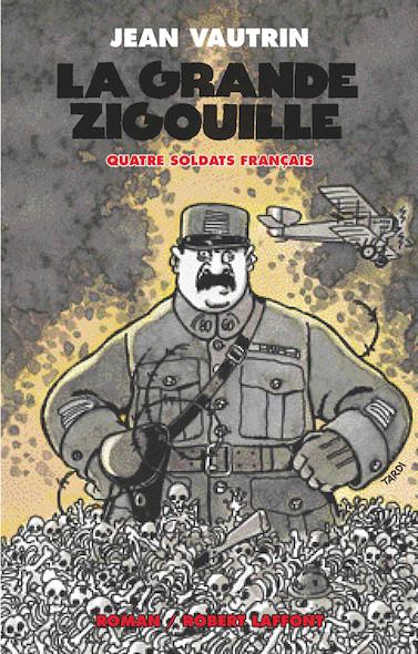 La grande zigouille - Quatre soldat français - T3