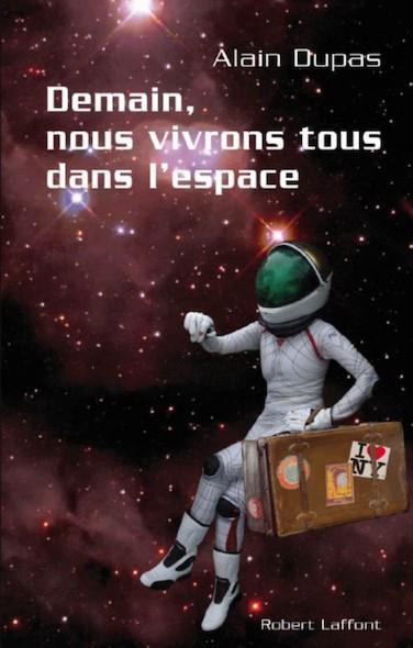 Demain, nous vivrons tous dans l'espace