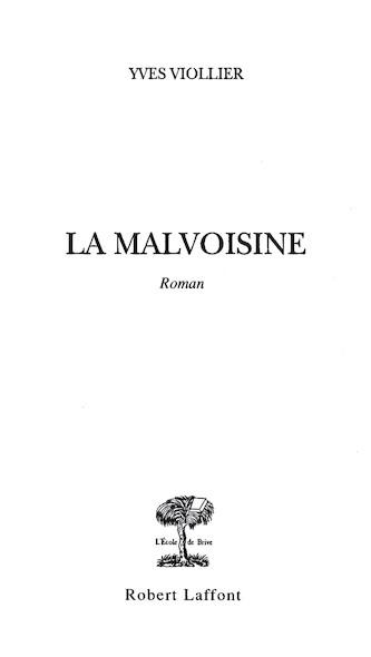 La Malvoisine