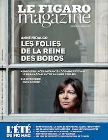 Le Figaro Magazine - Août 2017 : Les folies de la reine des bobos |