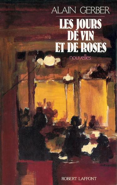 Les jours de vin et de roses