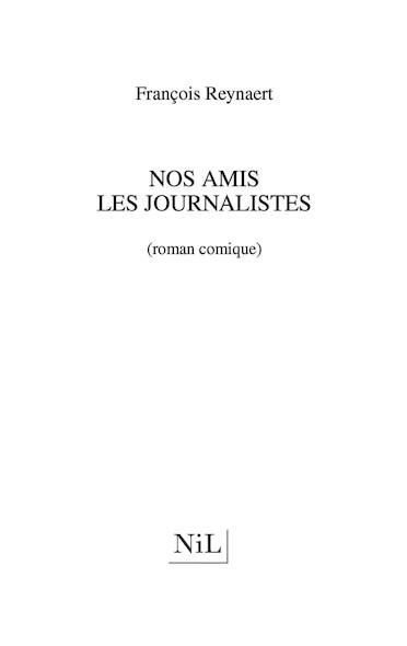 Nos amis les journalistes (roman comique)