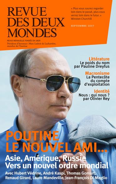 Revue des Deux Mondes septembre 2017 : Vers un nouvel ordre mondial