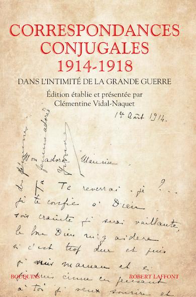 Correspondances conjugales 1914-1918