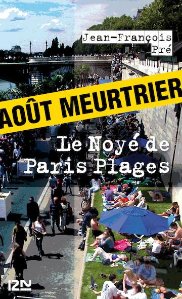 Le Noyé de Paris Plages