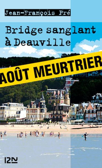 Bridge sanglant à Deauville