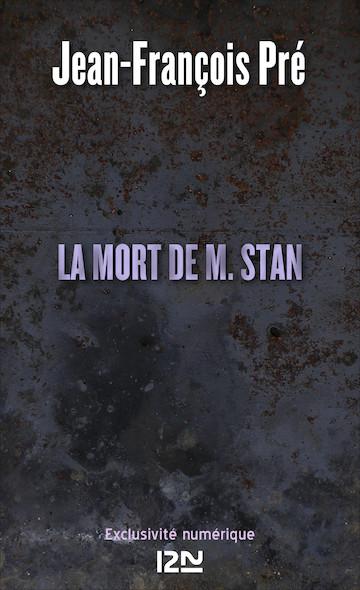 La mort de M. Stan