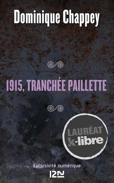 1915, tranchée Paillette