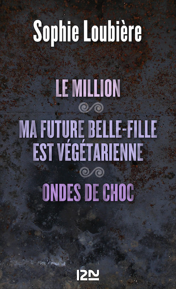 Le million suivi de Ma future belle-fille est végétarienne et Ondes de choc