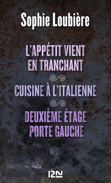 L'appétit vient en tranchant suivi de Cuisine à l'italienne et Deuxième étage porte gauche