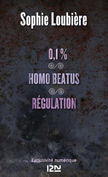 0.1% suivi de Homo beatus et Régulation