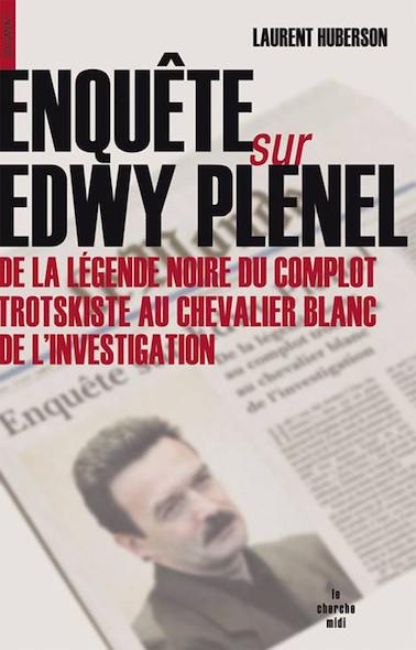 Enquête sur Edwy Plenel