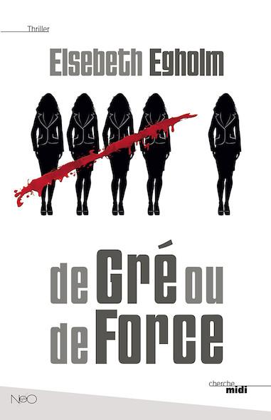De Gré ou de Force