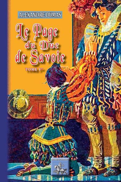Le Page du Duc de Savoie (Tome Ier)
