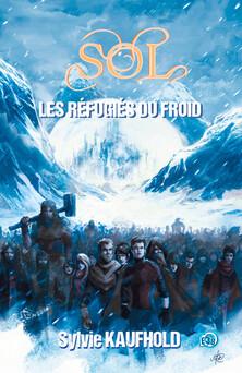 Sol : Les Réfugiés du froid | Sylvie Kaufhold