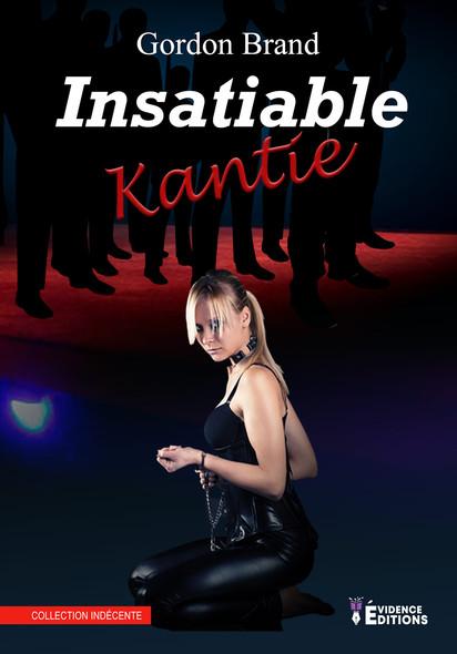 Insatiable Kantie : Kantie, T2