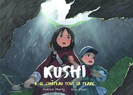 Kushi - 3 Le château sous la terre