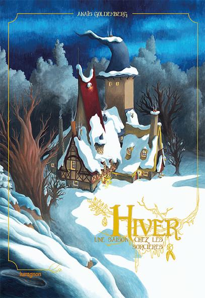 Hiver - Une saison chez les sorcières