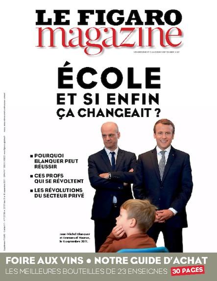 Le Figaro Magazine - Septembre 2017 : Ecole, et si enfin ça changeait ?