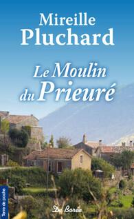 Le Moulin du prieuré | Pluchard, Mireille
