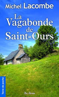 La Vagabonde de Saint-Ours   Michel Lacombe
