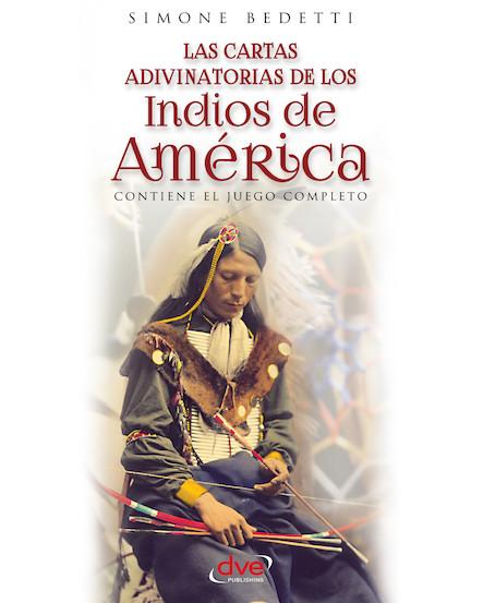 Las cartas adivinatorias de los indios de América