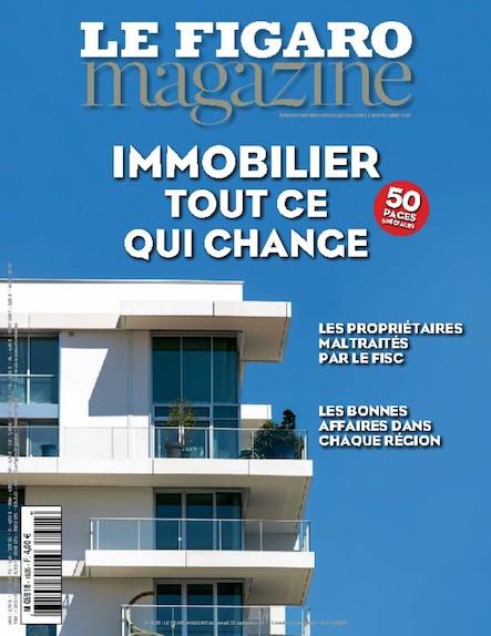 Le Figaro Magazine - Septembre 2017 : Immobilier, tout ce qui change