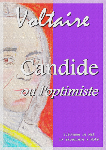 Candide : ou l'optimiste