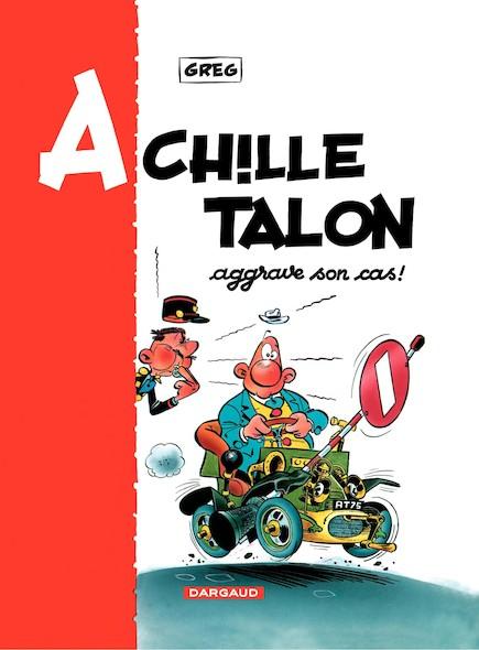 Achille Talon aggrave son cas