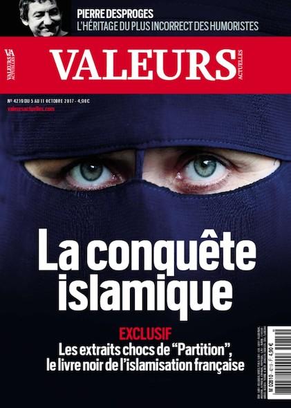 Valeurs Actuelles - Octobre 2017 - La conquête islamique