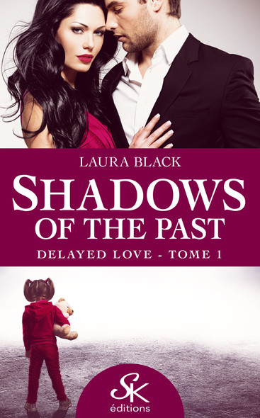 Delayed love : Shadows of the past, T1